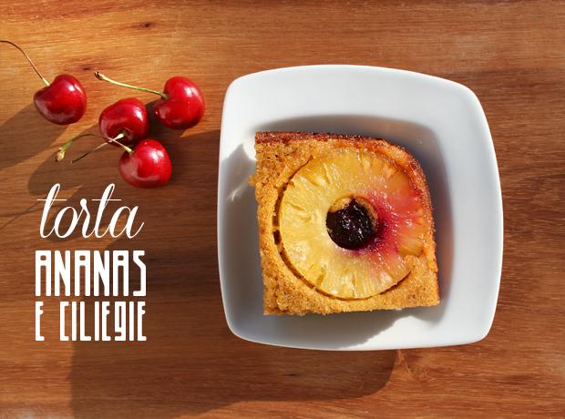 Torta Ananas e ciliegie